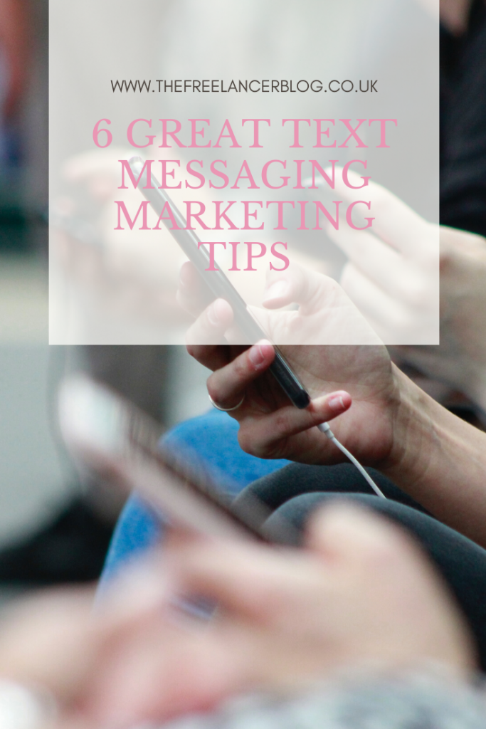 6 Great Text Messaging Marketing Tips