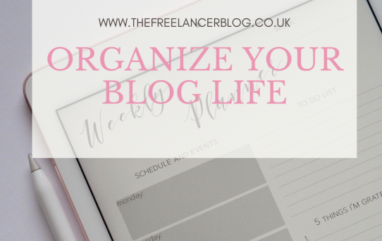 Organize Your Blog Life