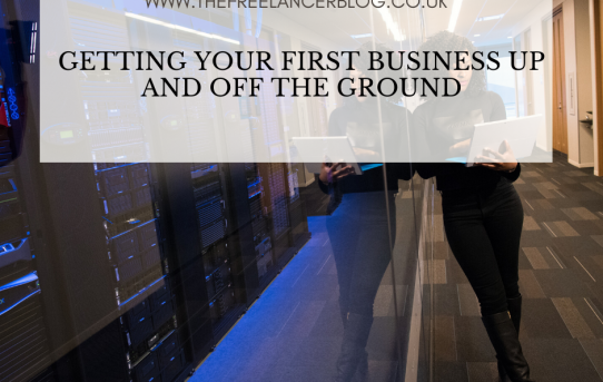 Getting Your First Business Up and Off the Ground