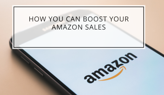 How You Can Boost Your Amazon Sales