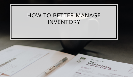 How To Better Manage Inventory